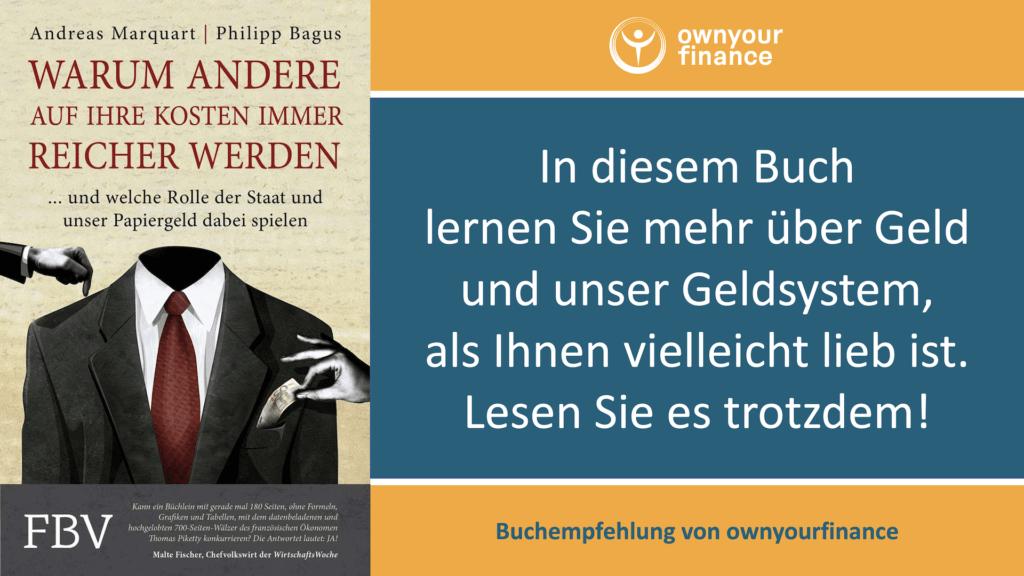 """Buchkritik und Buchempfehlung von """"Warum andere auf Ihre Kosten immer reicher werden ... und welche Rolle der Staat und unser Papiergeld dabei spielen"""" von Andreas Marquart und Philipp Bagus"""